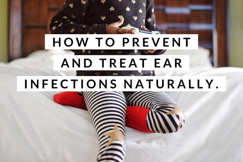 How to prevent and treat ear infections, naturally!